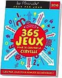 ALMANIAK 365 JEUX POUR SE CREUSER LA CERVELLE