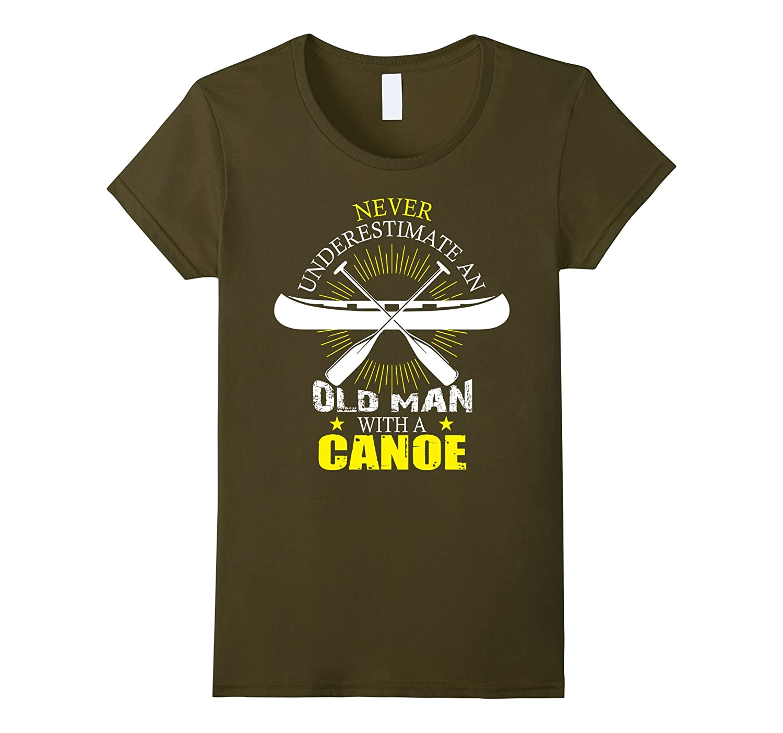 An Old Man With A Canoe T Shirt, Canoe T Shirt