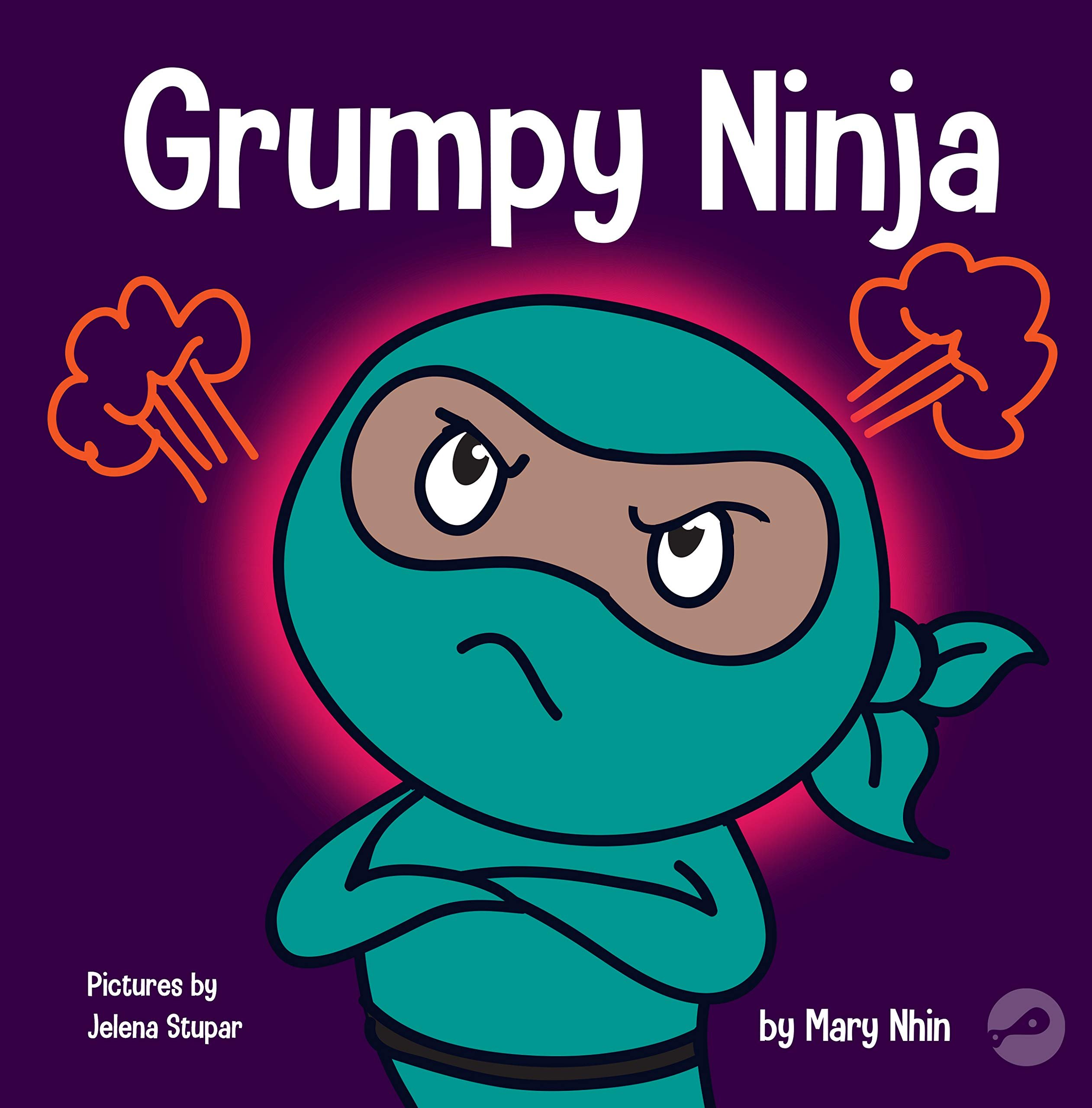 Grumpy Ninja: A Childrens Book About Gratitude and ...