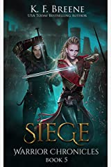 Siege (The Warrior Chronicles Book 5)