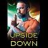 Upside Down (Bronco's Boys Book 2)