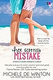 Her Scottish Mistake (A Perfect Escape)