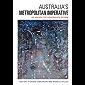 Australia's Metropolitan Imperative: An Agenda for Governance Reform