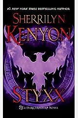 Styxx (Dark-Hunter Novels Book 22) Kindle Edition