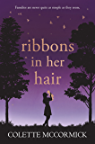 Ribbons in Her Hair - a stand out contemporary novel