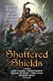 Shattered Shields (BAEN)