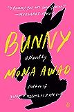 Bunny: A Novel