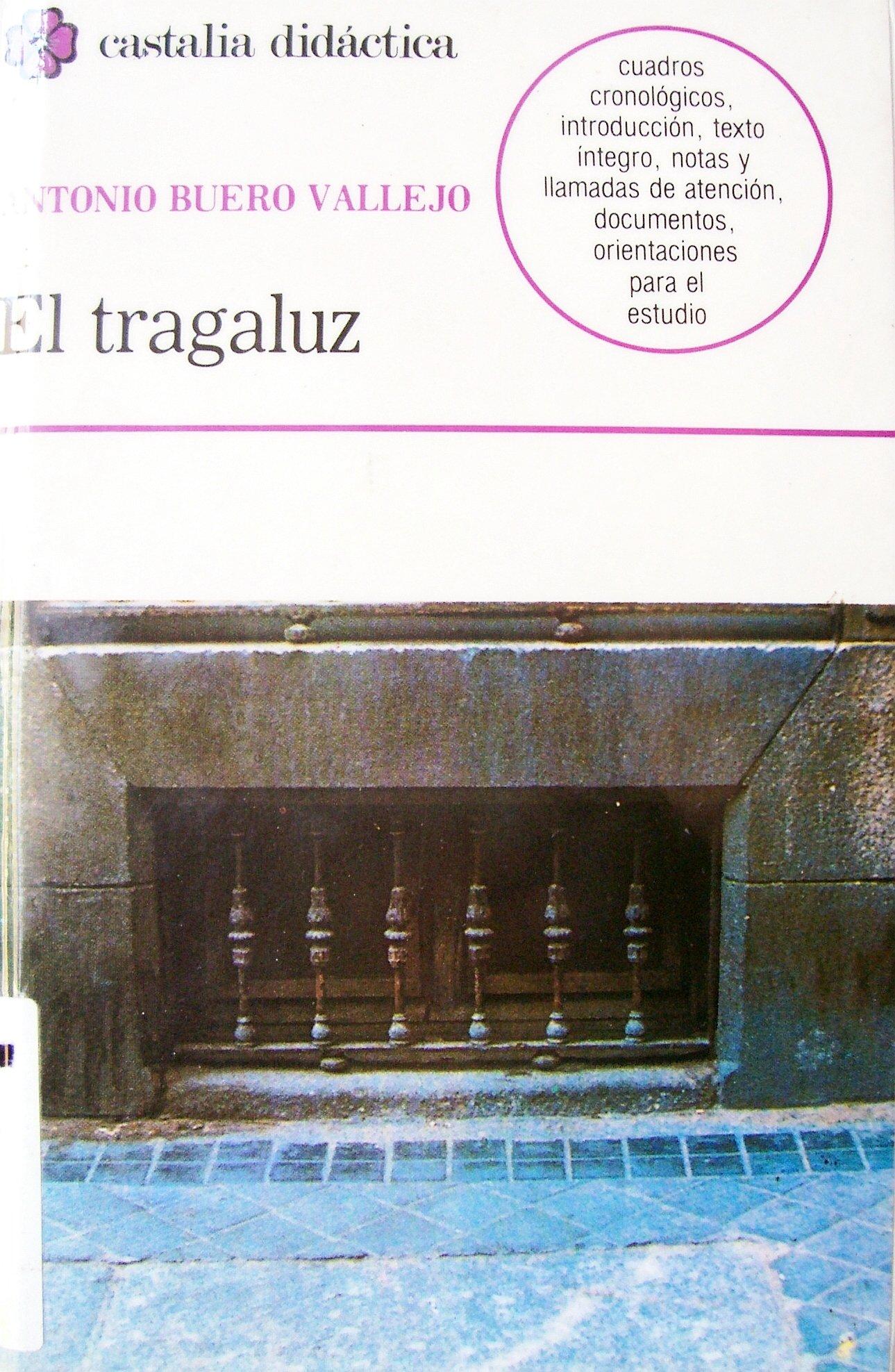El tragaluz: Amazon.es: Antonio Buero Vallejo: Libros