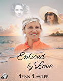 Enticed by Love