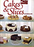 "Cakes and Slices Cook Book (""Australian Women's Weekly"" Home Library)"