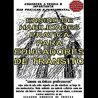 Ensino De Habilidades Pratica Para Educadores De Transito