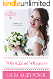When Love Whispers (Beaumont Brides Book 2)