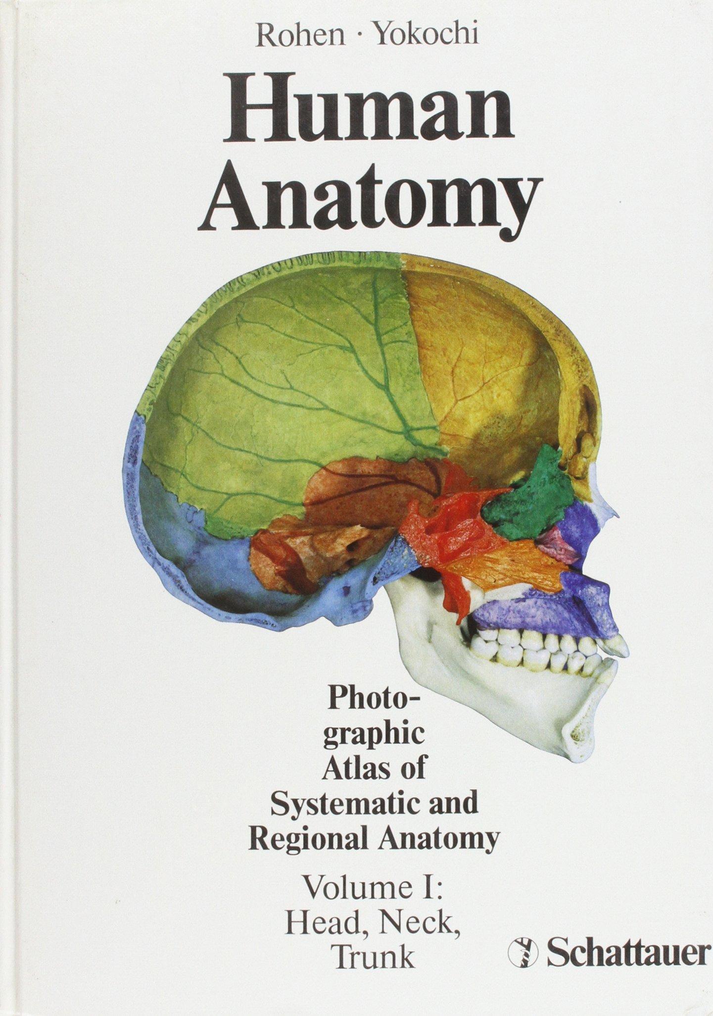 Human Anatomy: Head, Neck, Trunk v. 1: Photographic Atlas of ...