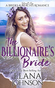 The Billionaire's Bride: Clean Beach Romance (Brides & Beaches Romance Book 2)