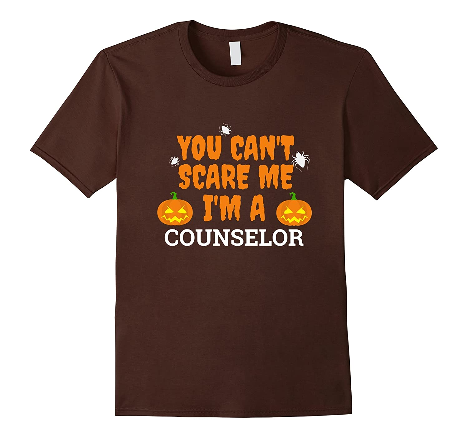 Can't Scare Me I'm a Counselor Funny Scary T-shirt Halloween-FL