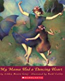 My Mama Had A Dancing Heart (Orchard Paperbacks)
