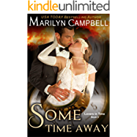 Some Time Away (Lovers in Time Series, Book 3): Time Travel Romance