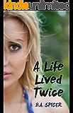 A Life Lived Twice