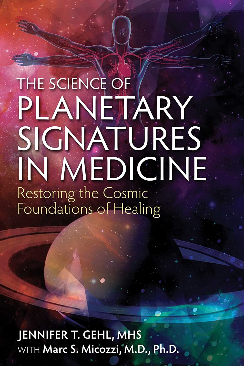 The Science of Planetary Signatures in Medicine: Restoring ...