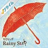 Rainy Step
