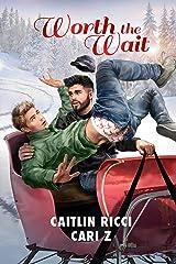 Worth the Wait (2015 Advent Calendar - Sleigh Ride) Kindle Edition