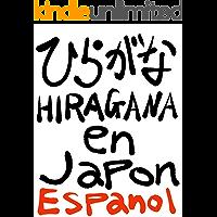 ひらがな HIRAGANA en Japon Espanol