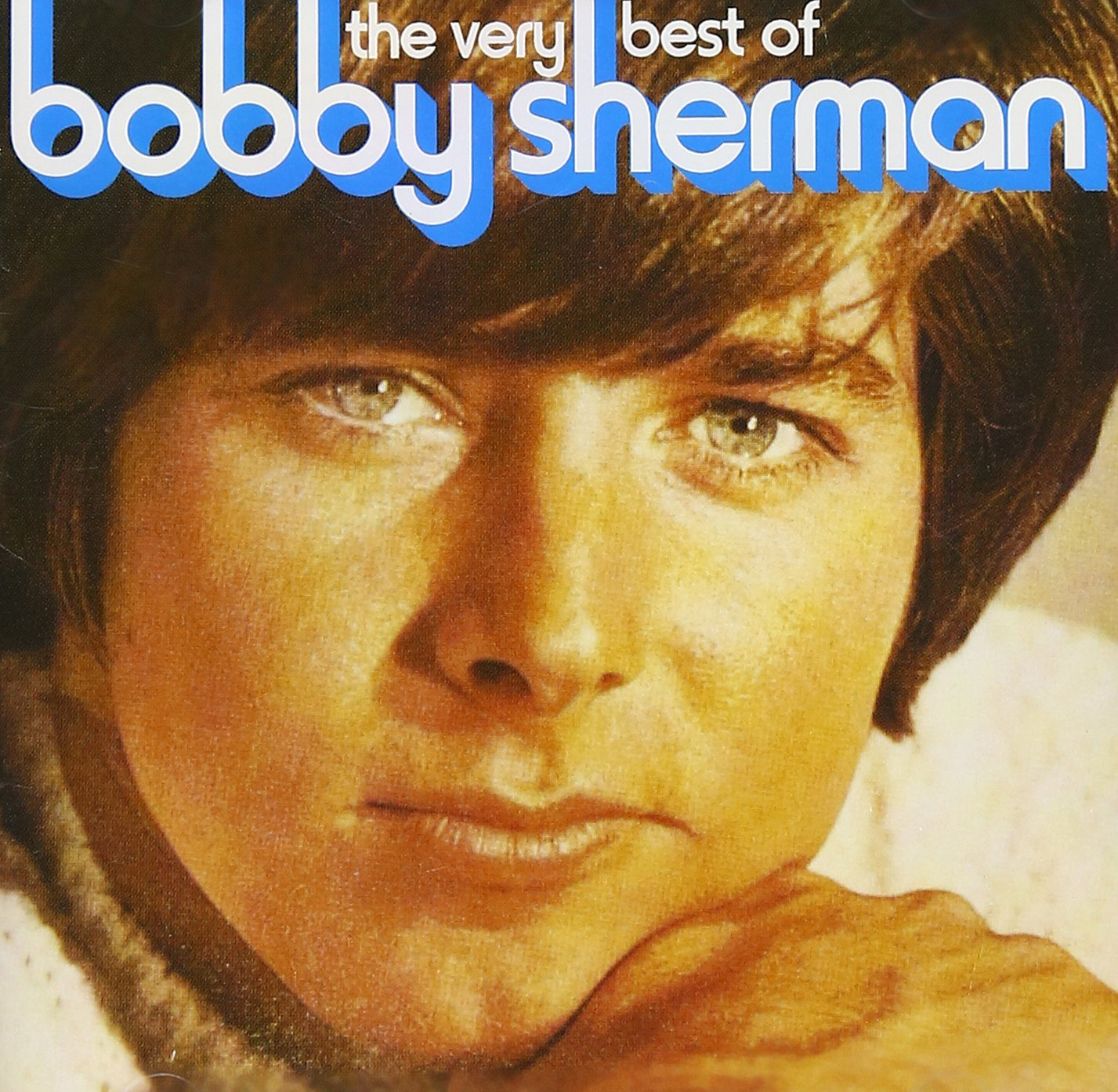 The Very Best of Bobby Sherman by SHERMAN,BOBBY