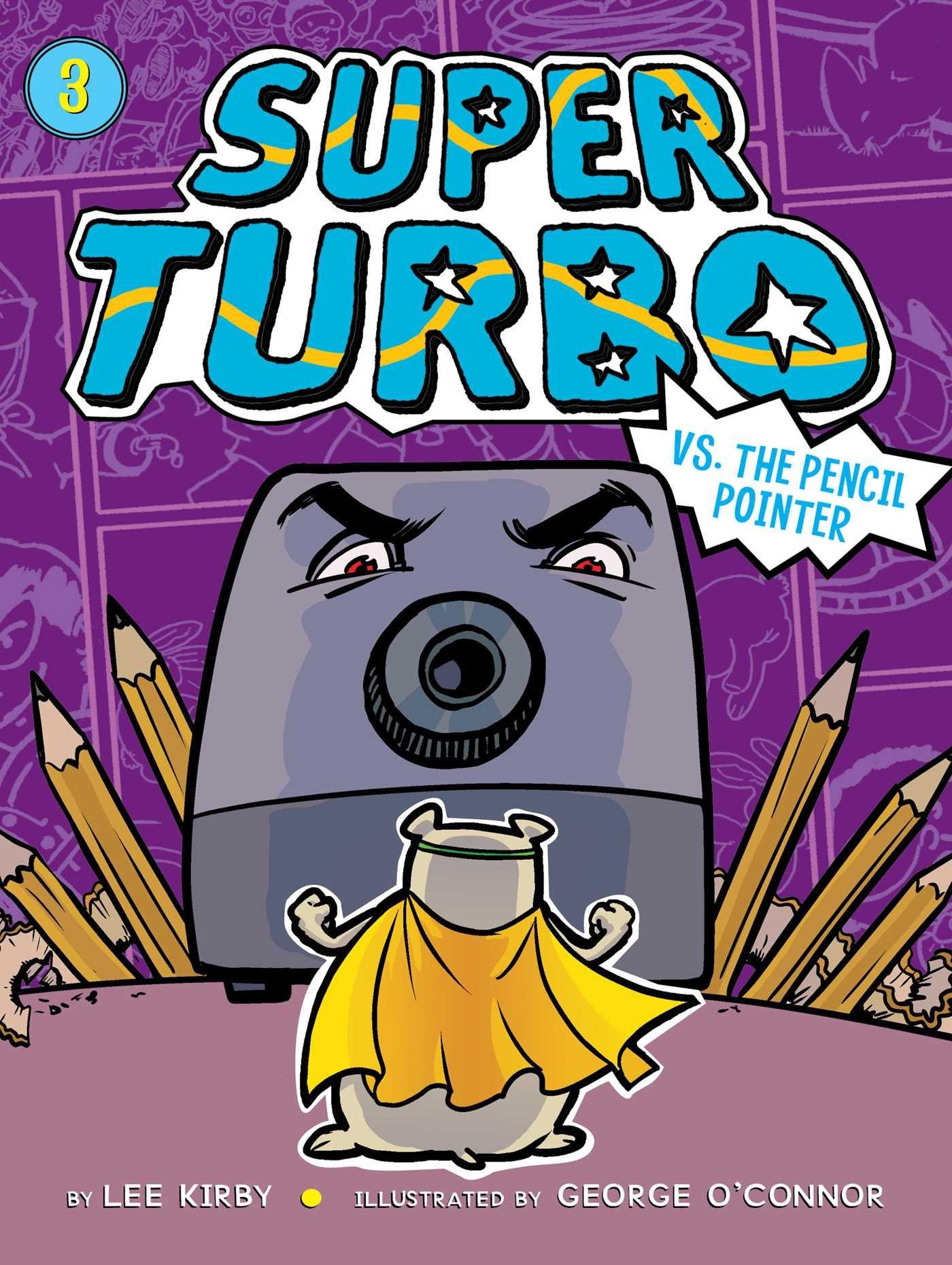 Super Turbo vs. the Pencil Pointer: Amazon.es: Lee Kirby ...