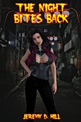 The Night Bites Back (Occult Erotica) Kindle Edition