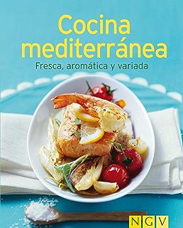 Cocina mediterránea: Nuestras 100 mejores recetas en un solo libro