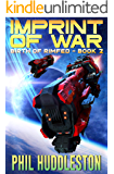 Imprint of War (Birth of RimFed Book 2)