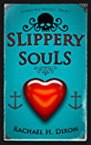 Slippery Souls (Paranormal Fiction) (Sunray Bay Trilogy Book 1) (English Edition)