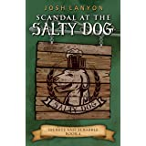 Scandal at the Salty Dog: An M/M Cozy Mystery (Secrets and Scrabble Book 4)