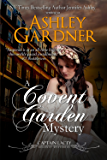 A Covent Garden Mystery (Captain Lacey Regency Mysteries Book 6)