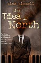 the Idea of North Kindle Edition