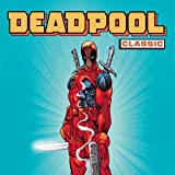 img - for Deadpool Classic (Collections) (24 Book Series) book / textbook / text book