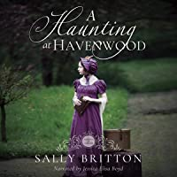 A Haunting at Havenwood: Seasons of Change, Book 6