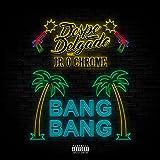 Bang Bang (feat. Jr o chrome) [Explicit]