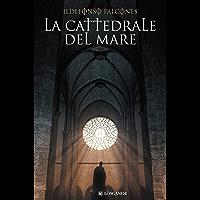 La cattedrale del mare (La Gaja scienza Vol. 834) (Italian Edition)