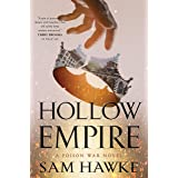 Hollow Empire: A Poison War Novel (The Poison Wars Book 2)