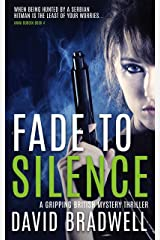 Fade To Silence: A Gripping British Mystery Thriller - Anna Burgin Book 4 Kindle Edition
