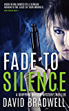 Fade To Silence: A Gripping British Mystery Thriller - Anna Burgin Book 3