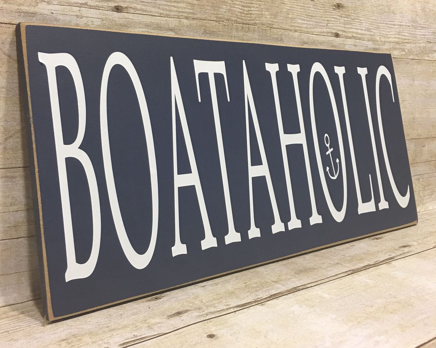 Boat Lovers Gift, Nautical Decor, Fathers Day Gift,BOATAHOLIC 8''x20'' Wood Boat Sign, Your Choice Of Colors