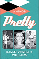 Pretty: a memoir Kindle Edition