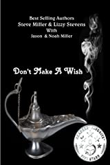 Don't Make A Wish Kindle Edition