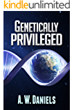 Genetically Privileged - Redux (English Edition)
