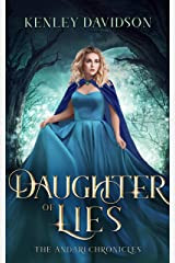 Daughter of Lies: A Retelling of Snow White (The Andari Chronicles Book 5) Kindle Edition