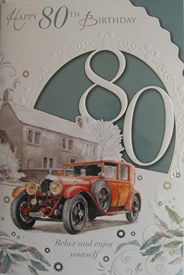 Xpress Yourself Male 80Th Birthday Card Vintage Car
