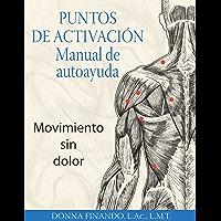 Puntos de activación: Manual de autoayuda: Movimiento sin dolor