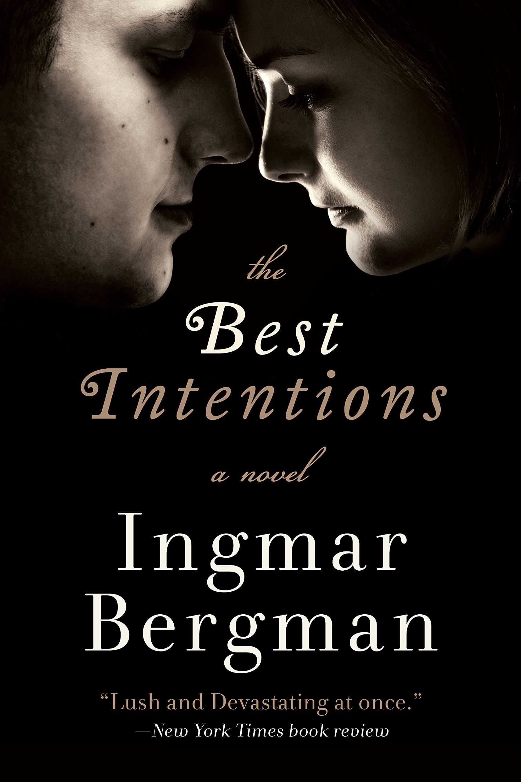 The Best Intentions: A Novel pdf epub